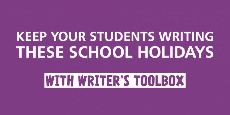 School Holidays with Writer's Toolbox
